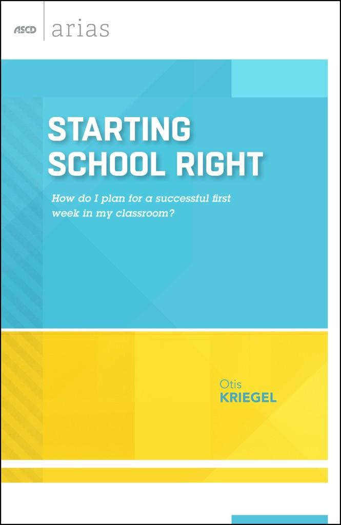 Starting School Right by Otis Kriegel
